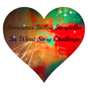 six word story challenge, micro fiction, 6 word story, prompt, writing, #amwriting